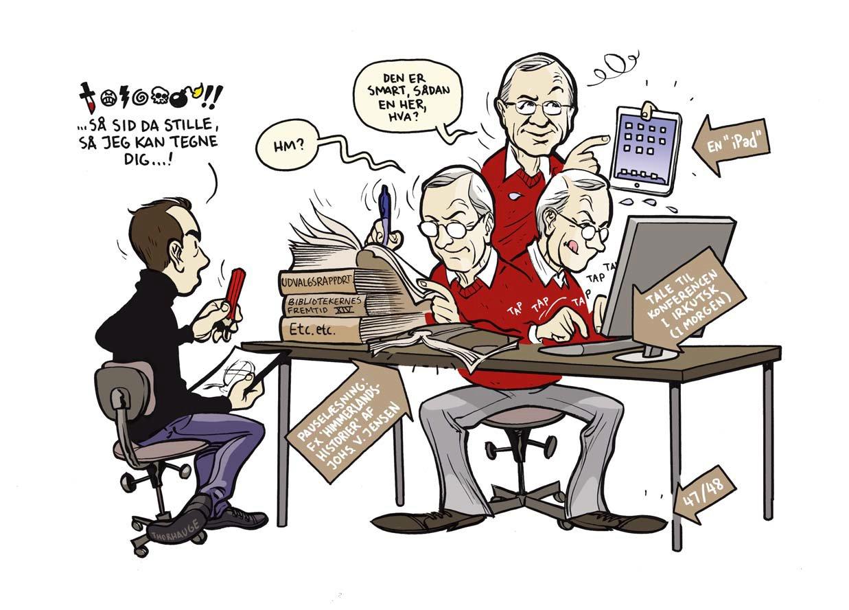 Danmarks Biblioteker bestilte i 2012 i  forbindelse med et interview en tegning af mig hos min søn Thormas Thorhauge. Det kom der denne vittige karikatur ud af.